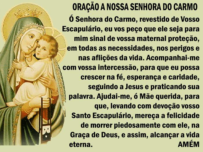 Oração a Nossa Senhora do Carmo Ó Senhora do Carmo...