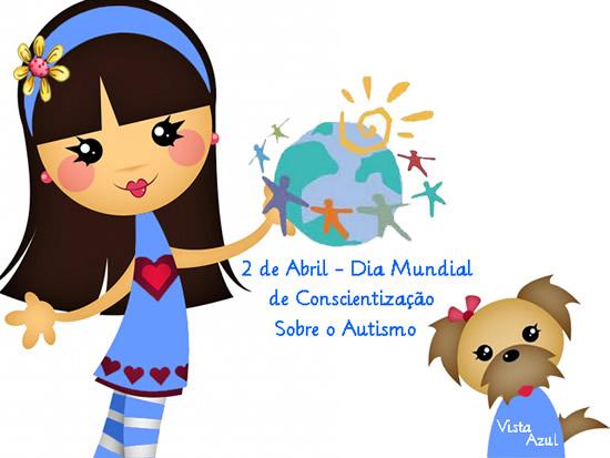 2 de Abril - Dia Mundial de Conscientização sobre o Autismo