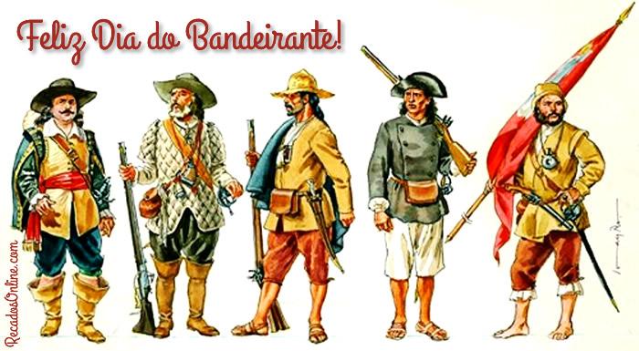 Feliz Dia do Bandeirante!
