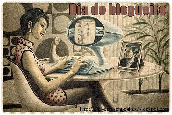 Dia do Blogueiro Imagem 8
