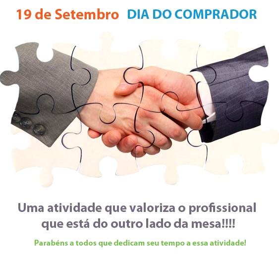 Dia 19 de Setembro - Dia do Comprador Uma atividade que valoriza o profissional que está do outro lado da mesa!!! Parabéns a todos que dedicam seu...
