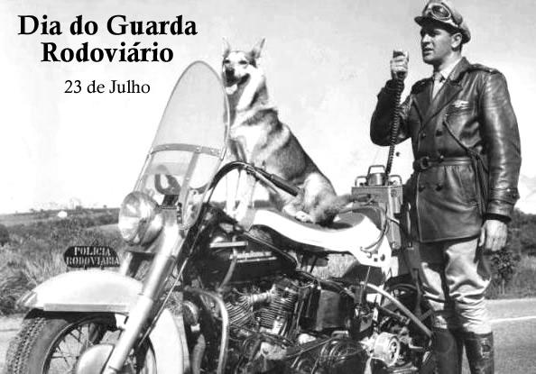 Dia do Guarda Rodoviário - 23 de Julho