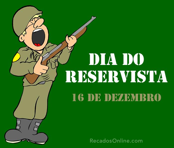 Dia do Reservista - 16 de Dezembro