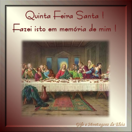 Imagens e Frases de Quinta-feira Santa